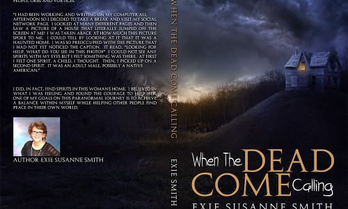When The Dead Come Calling – 2nd book –  June of 2015